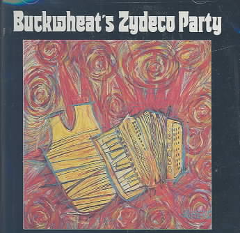 BUCKWHEAT'S ZYDECO PARTY BY BUCKWHEAT ZYDECO (CD)