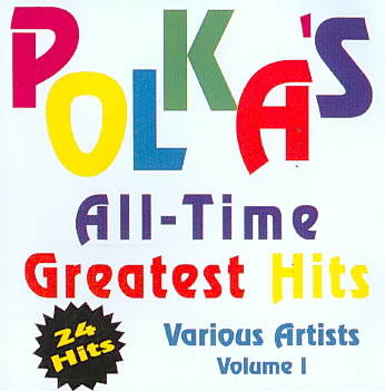 POLKA'S ALL TIME GREATEST HITS VOL 1 (CD)