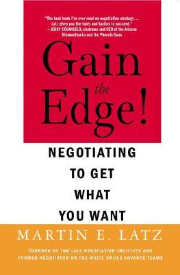 Gain the Edge! By Latz, Martin E.